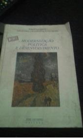 Modernização Política E Desenvolvimento José Olympio Editora