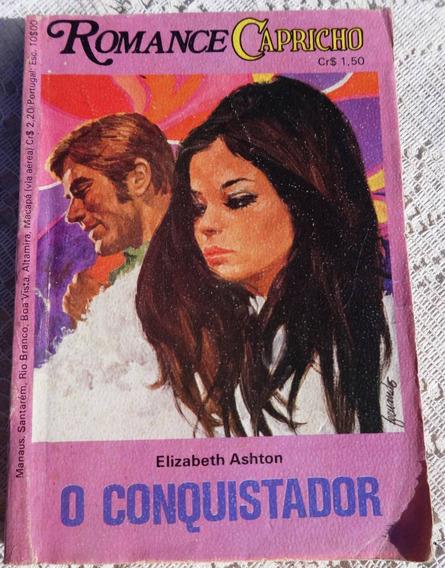 Romance Capricho Nº 33: O Conquistador - Elizabeth Ashton