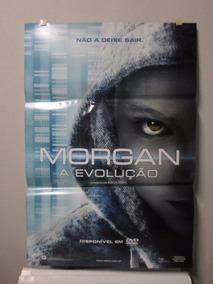 Poster Morgan - A Evolução - Frete: 8,00