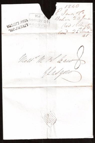 Antigo E Raro Envelope Ano 1840 Brazil P/ Glasgow Escócia .