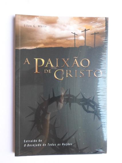 Livro A Paixão De Cristo - Novo
