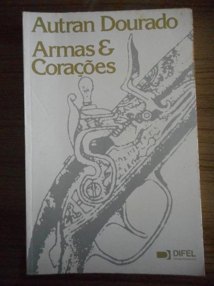 Livro Armas E Corações- Autran Dourado