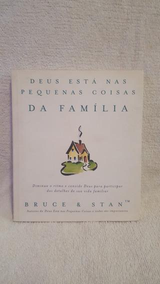 Livro Deus Nas Pequenas Coisas Da Família