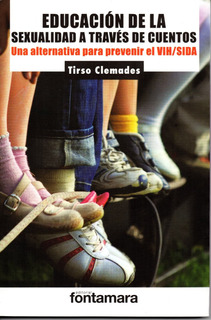 Educacion Sexual A Traves De Cuentos, Tirso Clemades