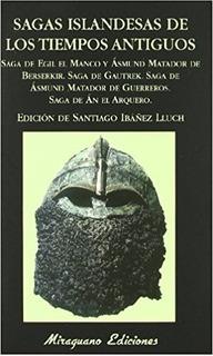 Sagas Islandesas De Los Tiempos Antiguos Miraguano Ediciones