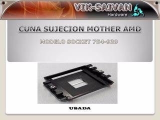 Cuna De Sujecion Para Mothers Sockets 754-939 Buen Estado 2