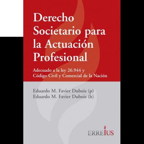Derecho Societario Actuación Profesional  Favier Dubois