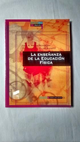 Imagen 1 de 6 de Enseñanza De La Educación Fisica Mondejar Alvarez Sintesis