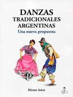 Danzas Tradicionales Argentinas Una Nueva Propuesta Arico