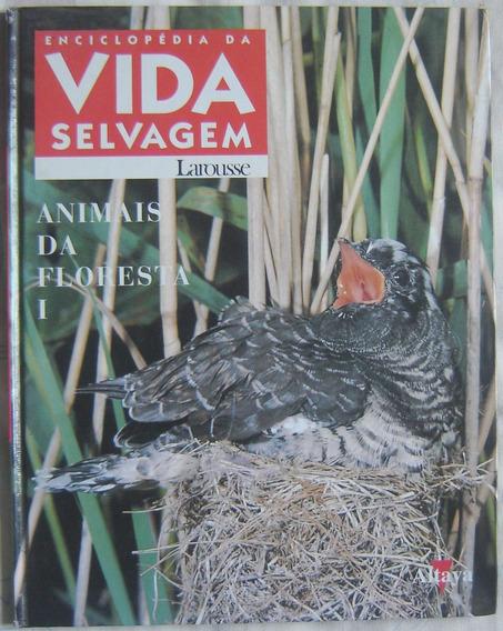 Enciclopédia Da Vida Selvagem - Animais Da Floresta I.