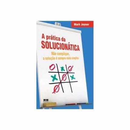 A Prática Da Solucionática