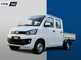 Faw Doble Cabina T80 Doble Cabina Hasta 60 % Financiado Y Ha