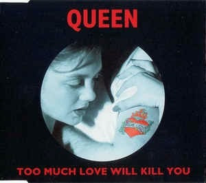 Queen - Too Much Love Will Kill You ..cd Single