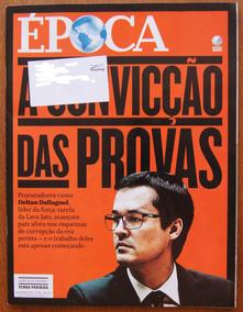 Revista Época 19/09/2016 Nº 953 Lava Jato Domingos Montagner