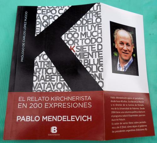 El Relato Kirchnerista En 200 Expresiones - P. Mendelevich | Mercado Libre