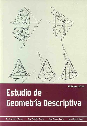 Estudio De Geometría Descriptiva Harry Osers Edicion 2015
