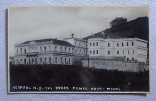Cartão Postal Hospital N.s Das Dores Ponte Nova Minas Gerais