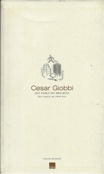 Cesar Giobbi - São Paulo Do Meu Jeito