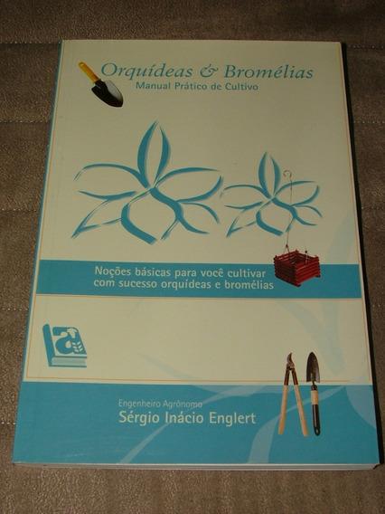Orquideas & Bromélias Sérgio Inácio Englert