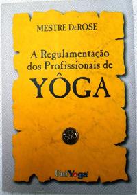 Livro A Regulamentação Dos Profissionais De Yôga Barato