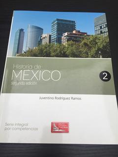 Historia De México 2, Serie Integral Por Competencias.