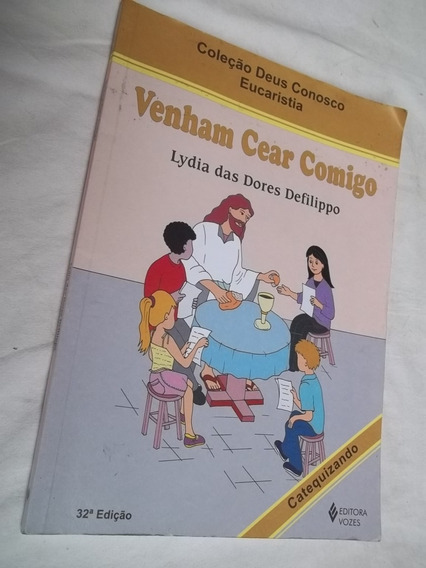 * Venham Cear Comigo - Lydia Das Dores Defilippo