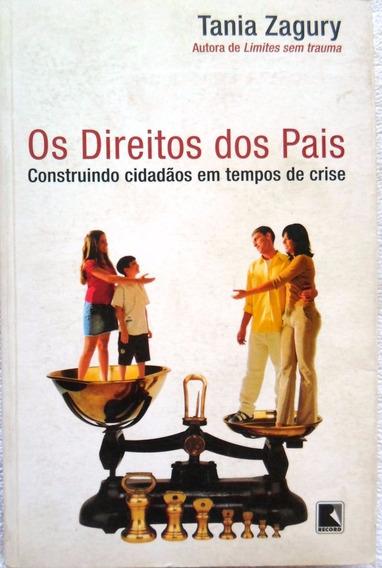 Livro Os Direitos Dos Pais Tania Zagury 206 Pg Barato