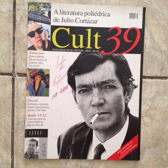 Revista Cult 39 Literatura Julio Cortázar Marcelo Mirisola