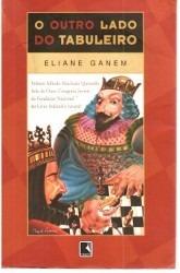 O Outro Lado Do Tabuleiro 17ª Edição 2006 Eliane Ganem Juve