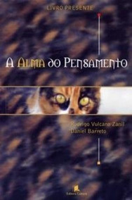 Livro A Alma Do Pensamento - Romance + Brinde