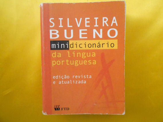 Mini Dicionário- Silveira Bueno- Língua Portuguesa-atualizad
