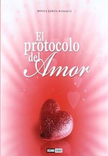 El Protocolo Del Amor - Monica Garcia Massague