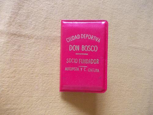 4159- Carnet Namuncura Ciudad Depor. Don Bosco 1970