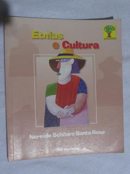 Livro: Etnias E Cultura - Nereide Schilaro Santa Rosa