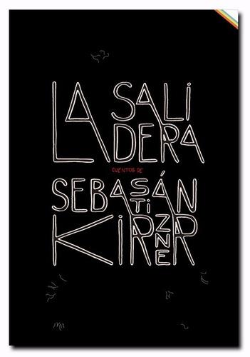 Imagen 1 de 2 de La Salidera - Sebastian Kirzner