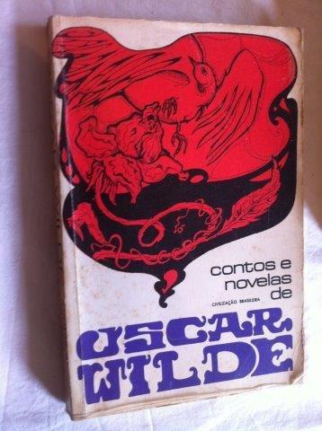 Oscar Wilde - Contos E Novelas - Literatura Estrangeira