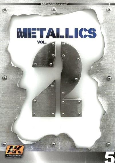 Libro Ak Interactive Metallics 2 Paso A Paso Metalizados
