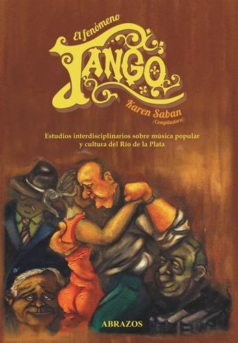 El Fenómeno Tango