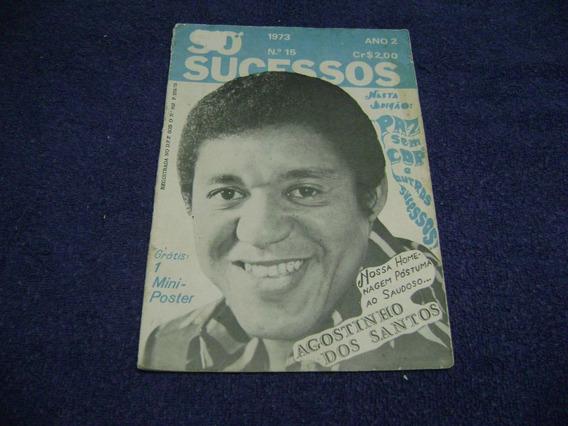 Revista Só Sucessos Nº 15 De 1973 C/ Mini Poster Agostinho