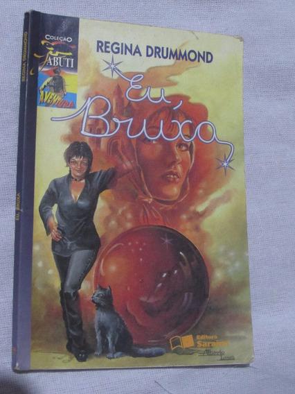 Livro: Eu, Bruxa - Regina Drummond (coleção Jabuti)