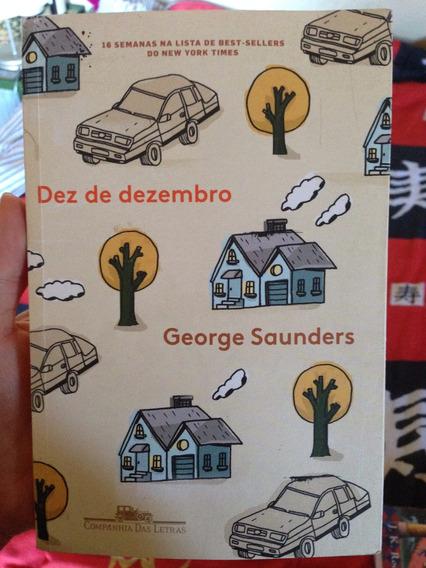 Livro Dez De Dezembro George Saunders Companhia Das Letras