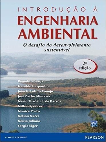 Imagem 1 de 1 de Introdução À Engenharia Ambiental-2ª Edição - Benedito Braga