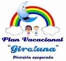 Plan Vacacional Giraluna Vacaciones Agosto 2018
