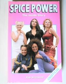 Livro Spice Power - The Inside Story ( Spice Girls )
