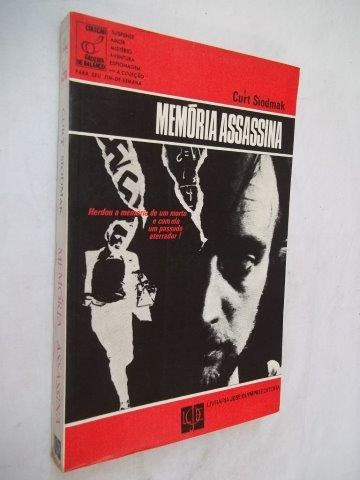 Curt Siodmak - Memória Assassina - Literatura Estrangeira
