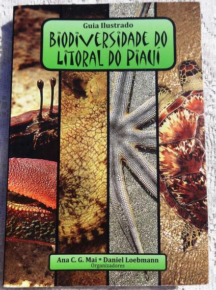 Guia Ilustrado - Biodiversidade Do Litoral Do Piauí - 2010