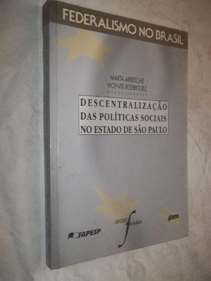 * Descentralização Das Políticas Sociais Estado De São Paulo