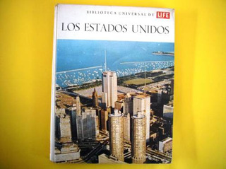 Los Estados Unidos 1968 Biblioteca Universal Life En Español