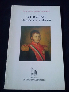 Resultado de imagen para BERNARDO O HIGGINS MASON