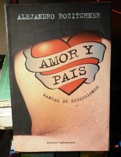 Amor Y País Manual De Discuciones Alejandro Rozitchner